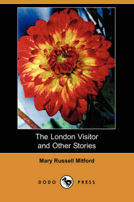 The London Visitor and Other Stories (Dodo Press) (Paperback)