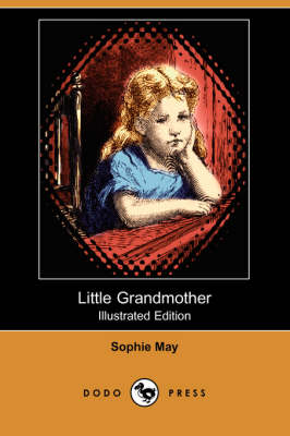 Little Grandmother (Illustrated Edition) (Dodo Press) (Paperback)