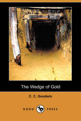 The Wedge of Gold (Dodo Press) (Paperback)