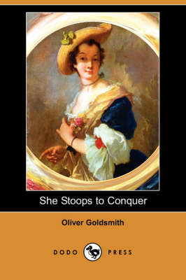 She Stoops to Conquer (Dodo Press) (Paperback)