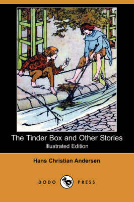 The Tinder Box and Other Stories (Illustrated Edition) (Dodo Press) (Paperback)