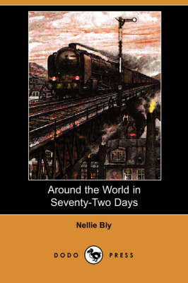 Around the World in Seventy-Two Days (Dodo Press) (Paperback)