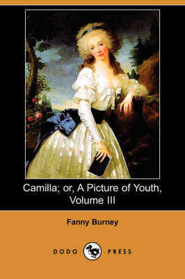Camilla; Or, a Picture of Youth, Volume III (Dodo Press) (Paperback)