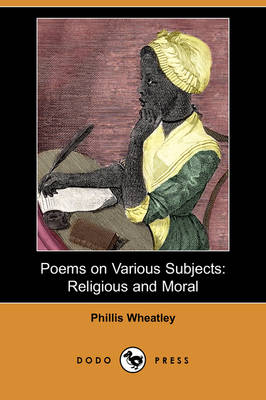 Poems on Various Subjects: Religious and Moral (Dodo Press) (Paperback)