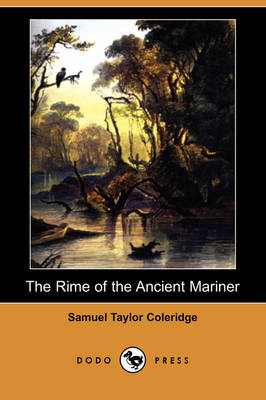 The Rime of the Ancient Mariner (Dodo Press) (Paperback)