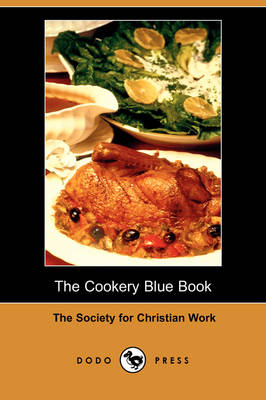 The Cookery Blue Book (Dodo Press) (Paperback)