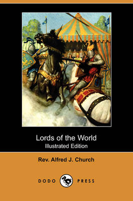Lords of the World (Illustrated Edition) (Dodo Press) (Paperback)