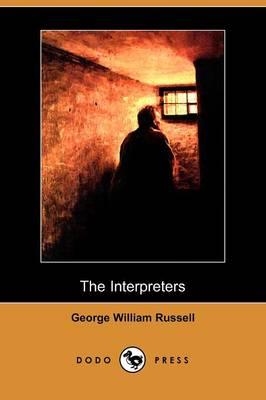 The Interpreters (Dodo Press) (Paperback)