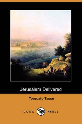 Jerusalem Delivered (Dodo Press) (Paperback)