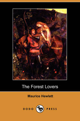 The Forest Lovers (Dodo Press) (Paperback)