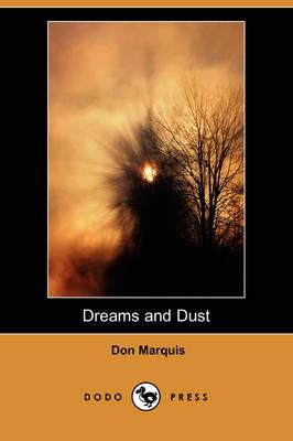 Dreams and Dust (Dodo Press) (Paperback)