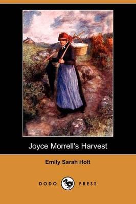 Joyce Morrell's Harvest (Dodo Press) (Paperback)