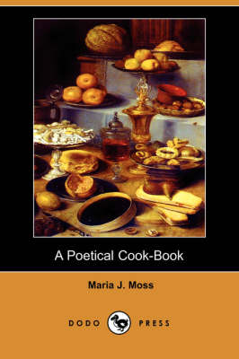 A Poetical Cook-Book (Dodo Press) (Paperback)
