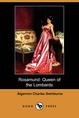 Rosamund: Queen of the Lombards (Dodo Press) (Paperback)