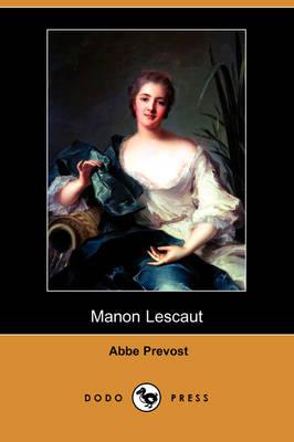 Manon Lescaut (Dodo Press) (Paperback)