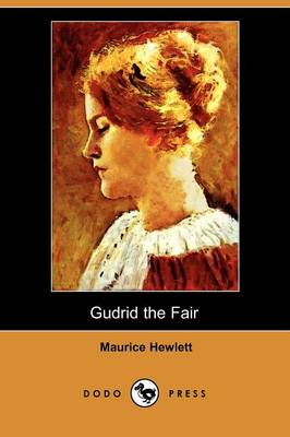 Gudrid the Fair: A Tale of the Discovery of America (Dodo Press) (Paperback)