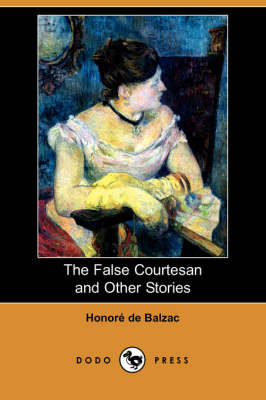 The False Courtesan and Other Stories (Dodo Press) (Paperback)