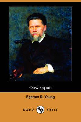 Oowikapun (Dodo Press) (Paperback)