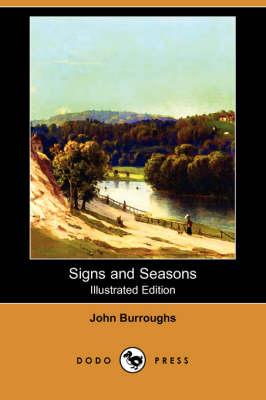 Signs and Seasons (Dodo Press) (Paperback)