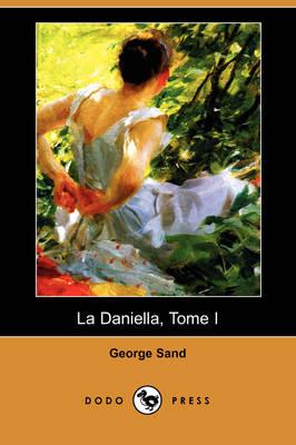 La Daniella, Tome I (Dodo Press) (Paperback)