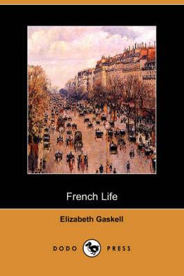 French Life (Dodo Press) (Paperback)