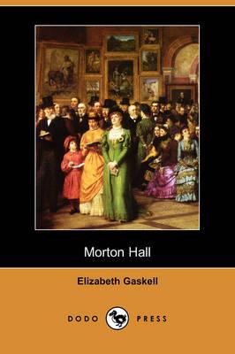 Morton Hall (Dodo Press) (Paperback)