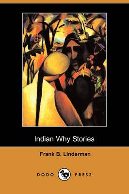 Indian Why Stories (Dodo Press) (Paperback)