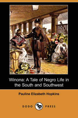Winona: A Tale of Negro Life in the South and Southwest (Dodo Press) (Paperback)