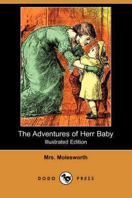 The Adventures of Herr Baby (Illustrated Edition) (Dodo Press) (Paperback)