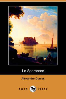 Le Speronare (Dodo Press) (Paperback)