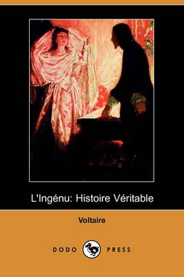 L'Ingenu: Histoire Veritable (Dodo Press) (Paperback)