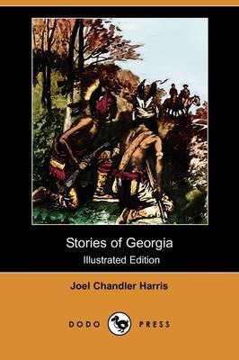Stories of Georgia (Illustrated Edition) (Dodo Press) (Paperback)