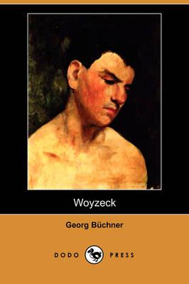 Woyzeck (Dodo Press) (Paperback)