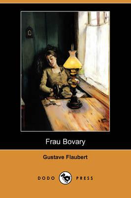 Frau Bovary (Dodo Press) (Paperback)