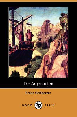 Die Argonauten (Dodo Press) (Paperback)