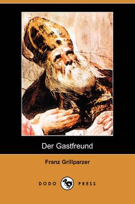 Der Gastfreund (Dodo Press) (Paperback)