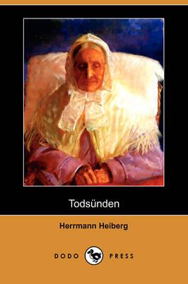 Todsunden (Dodo Press) (Paperback)