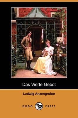 Das Vierte Gebot (Dodo Press) (Paperback)