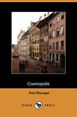 Cosmopolis (Dodo Press) (Paperback)