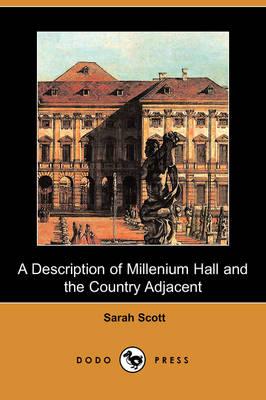 A Description of Millenium Hall and the Country Adjacent (Dodo Press) (Paperback)