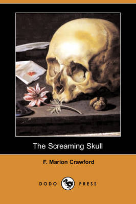 The Screaming Skull (Dodo Press) (Paperback)