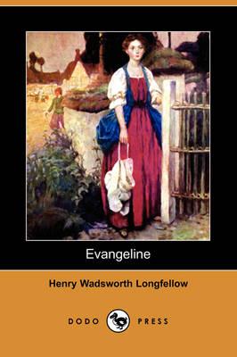 Evangeline (Dodo Press) (Paperback)