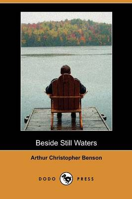Beside Still Waters (Dodo Press) (Paperback)