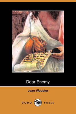 Dear Enemy (Dodo Press) (Paperback)