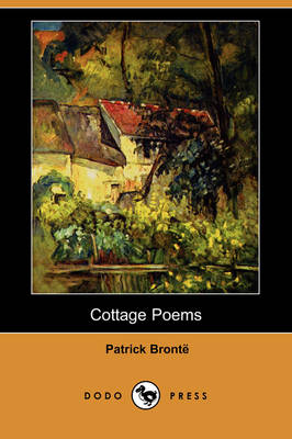 Cottage Poems (Dodo Press) (Paperback)