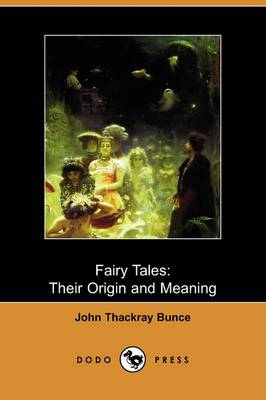 Fairy Tales: Their Origin and Meaning (Dodo Press) (Paperback)