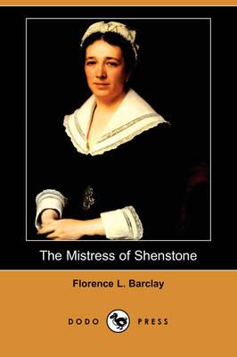 The Mistress of Shenstone (Dodo Press) (Paperback)