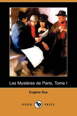 Les Mysteres de Paris, Tome I (Dodo Press) (Paperback)