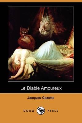 Le Diable Amoureux (Dodo Press) (Paperback)