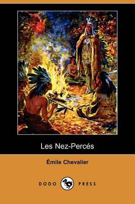 Les Nez-Perces (Dodo Press) (Paperback)